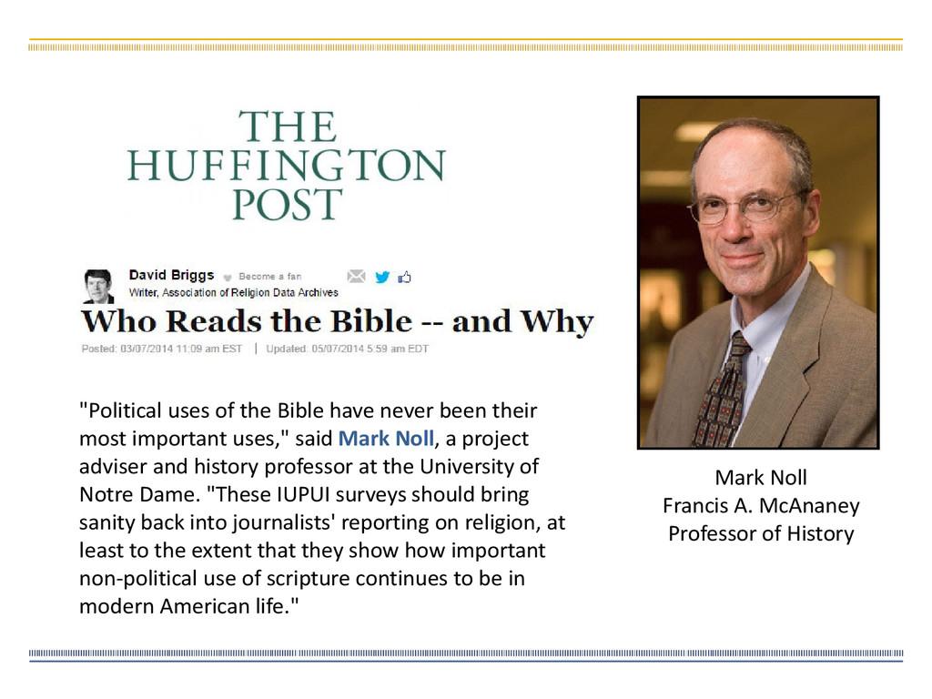 Mark Noll Francis A. McAnaney Professor of Hist...