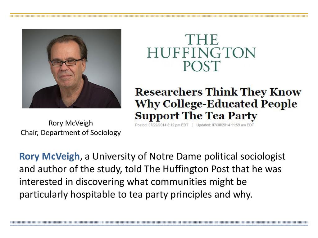 Rory McVeigh, a University of Notre Dame politi...