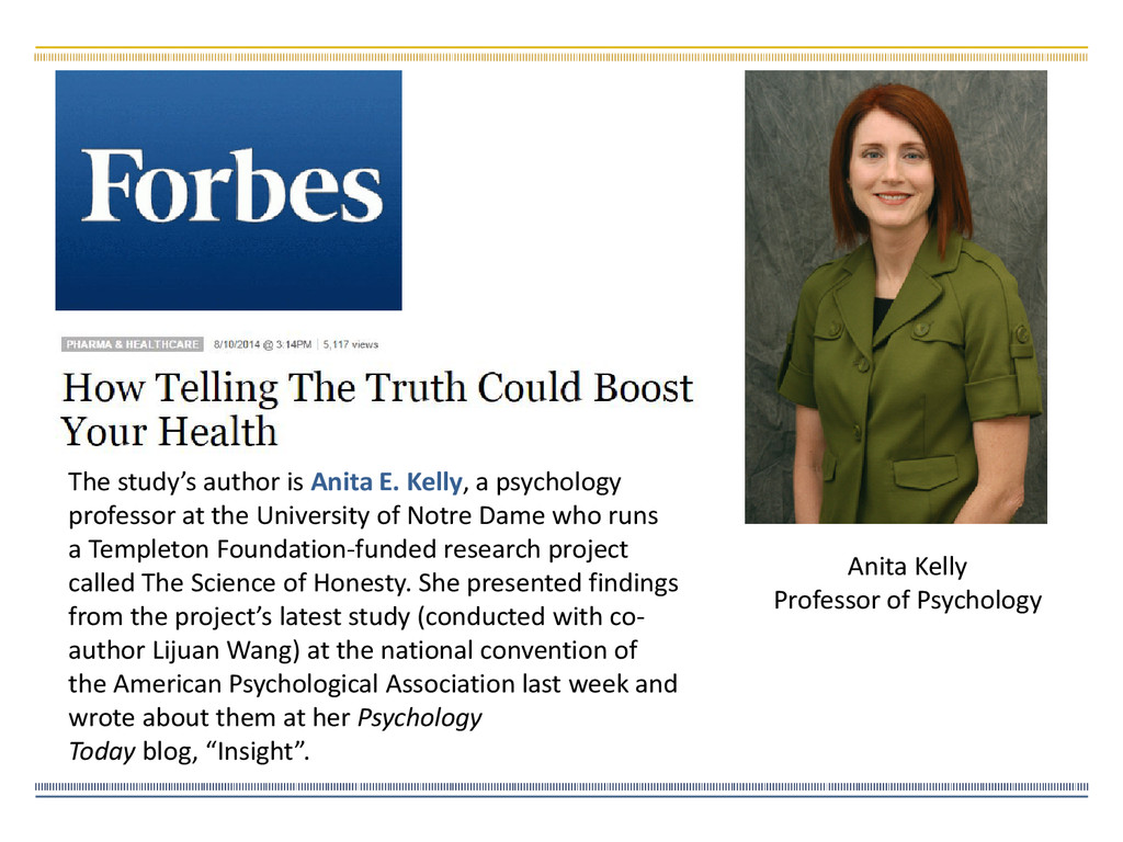 Anita Kelly Professor of Psychology The study's...
