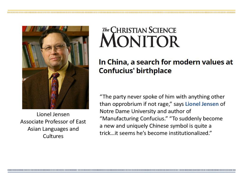 Lionel Jensen Associate Professor of East Asian...