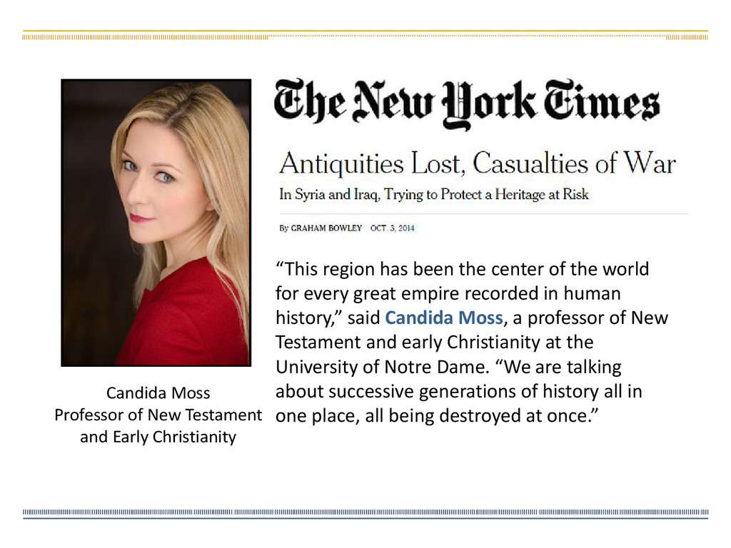 Candida Moss Professor of New Testament and Ear...