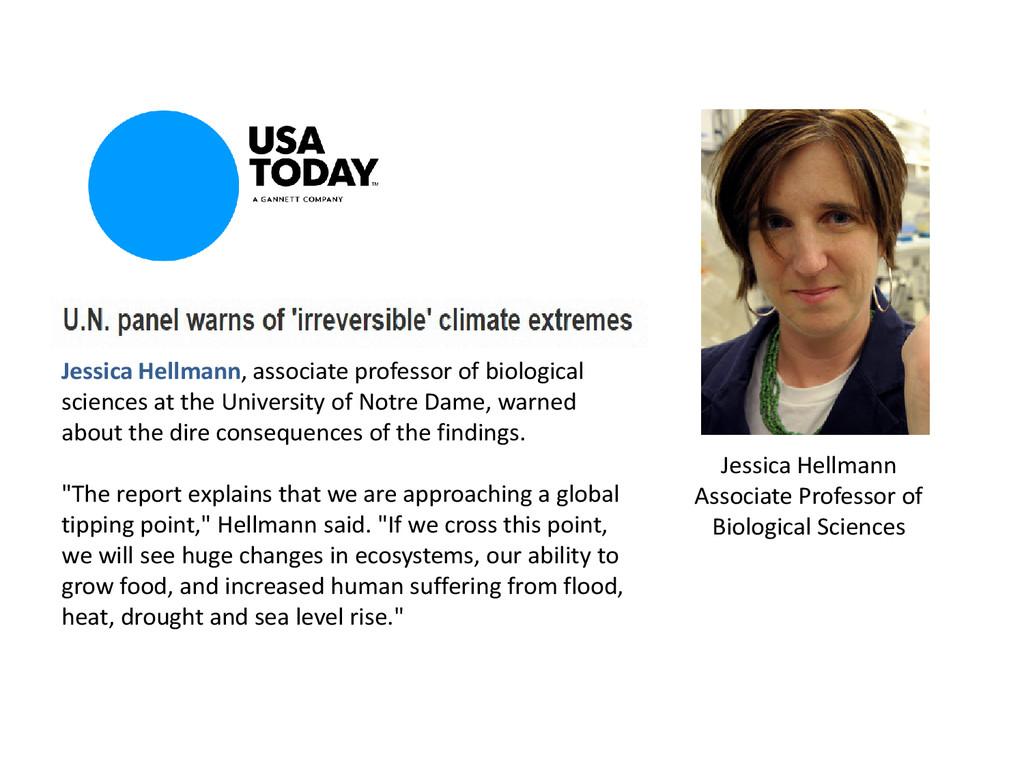 Jessica Hellmann, associate professor of biolog...