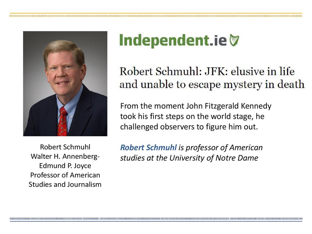 Robert Schmuhl Walter H. Annenberg- Edmund P. J...