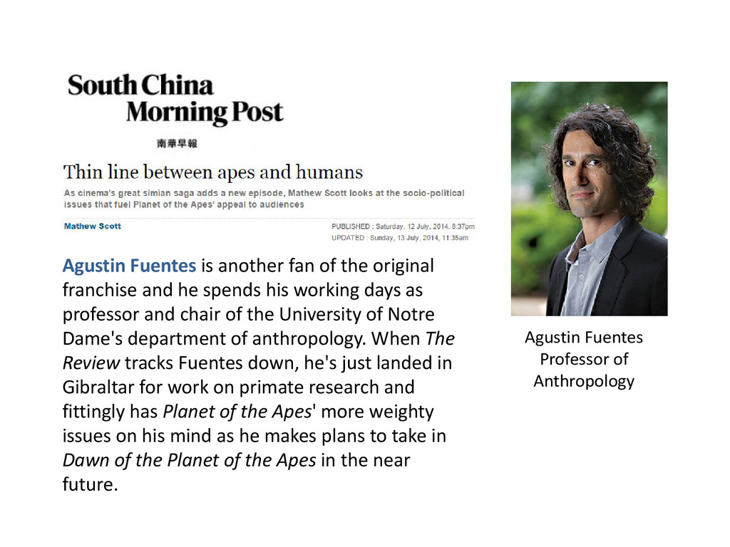 Agustin Fuentes Professor of Anthropology Agust...