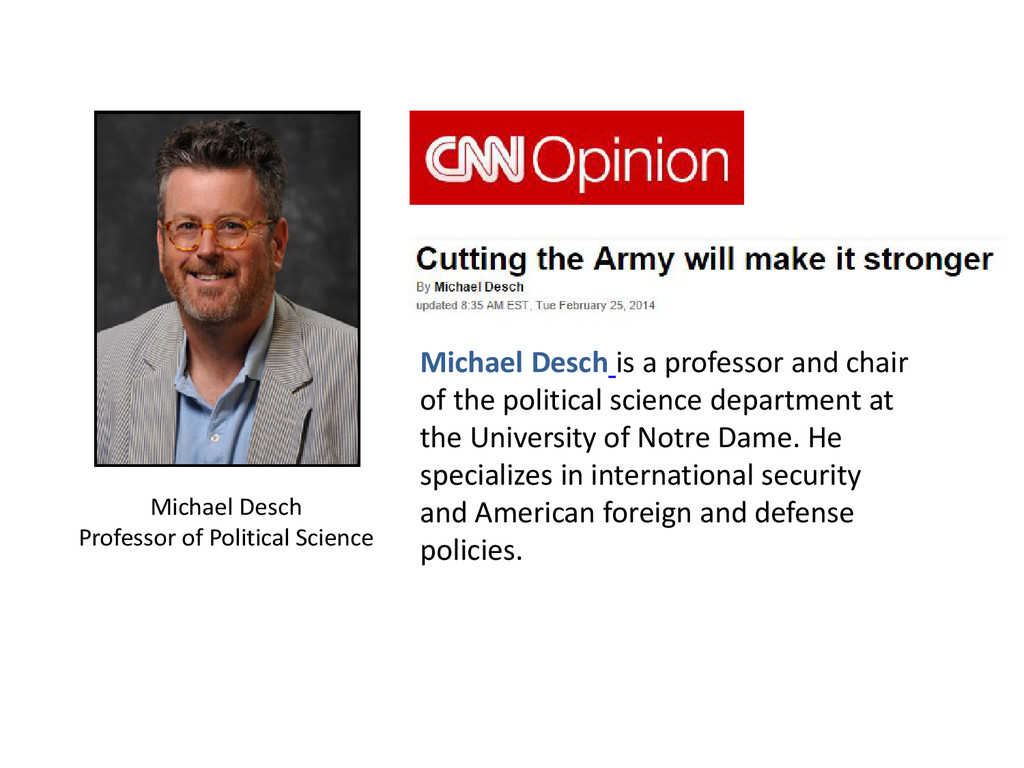Michael Desch is a professor and chair of the p...