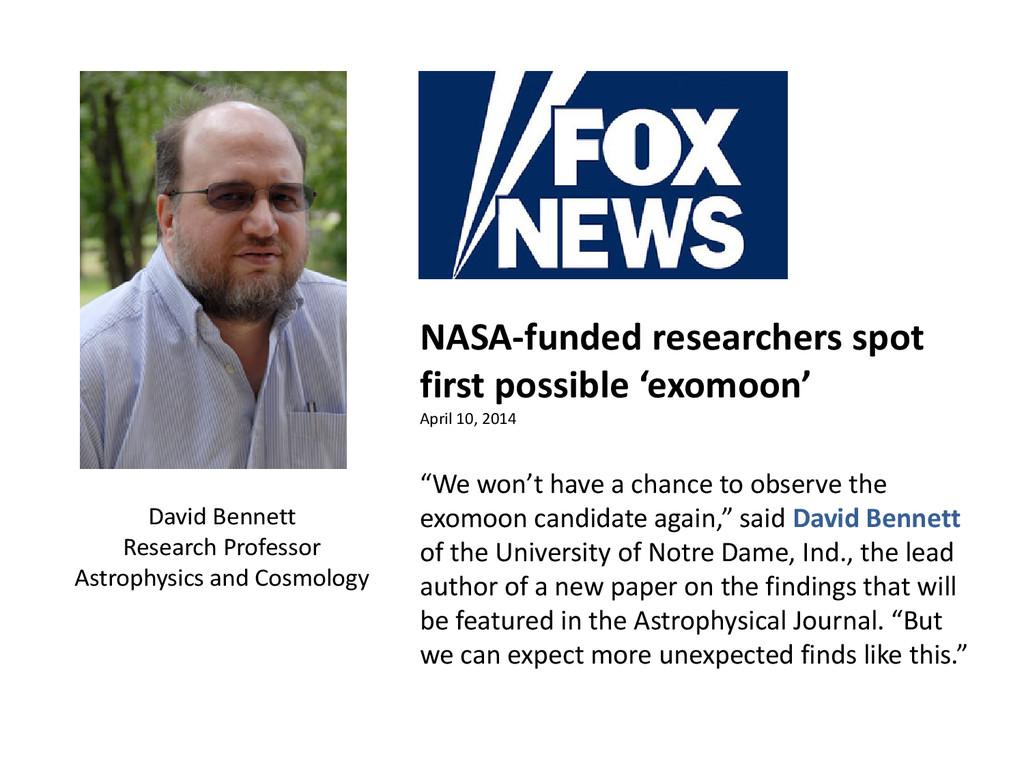 David Bennett Research Professor Astrophysics a...
