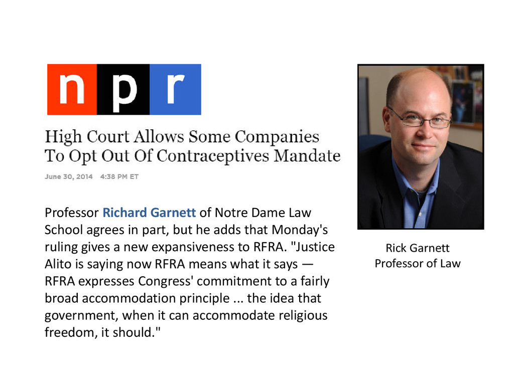 Rick Garnett Professor of Law Professor Richard...
