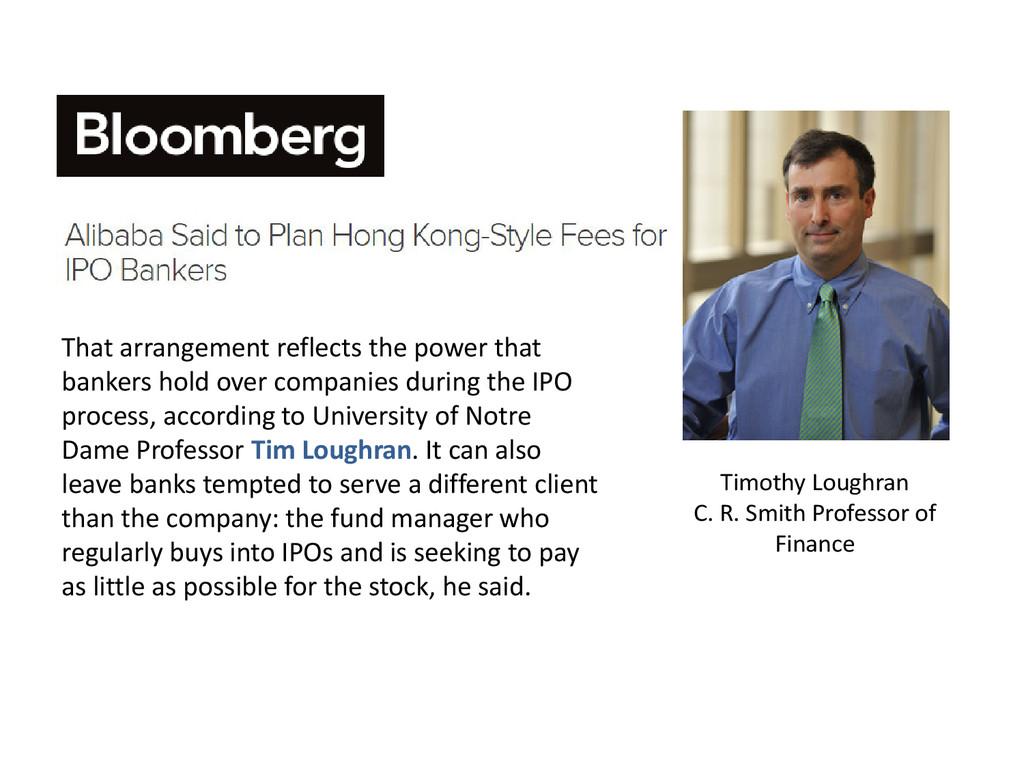 Timothy Loughran C. R. Smith Professor of Finan...