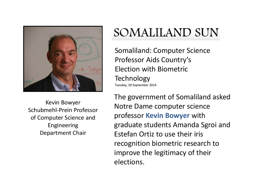The government of Somaliland asked Notre Dame c...