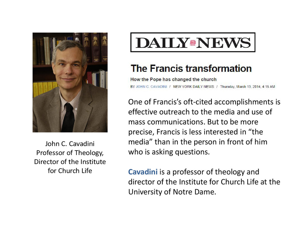 One of Francis's oft-cited accomplishments is e...