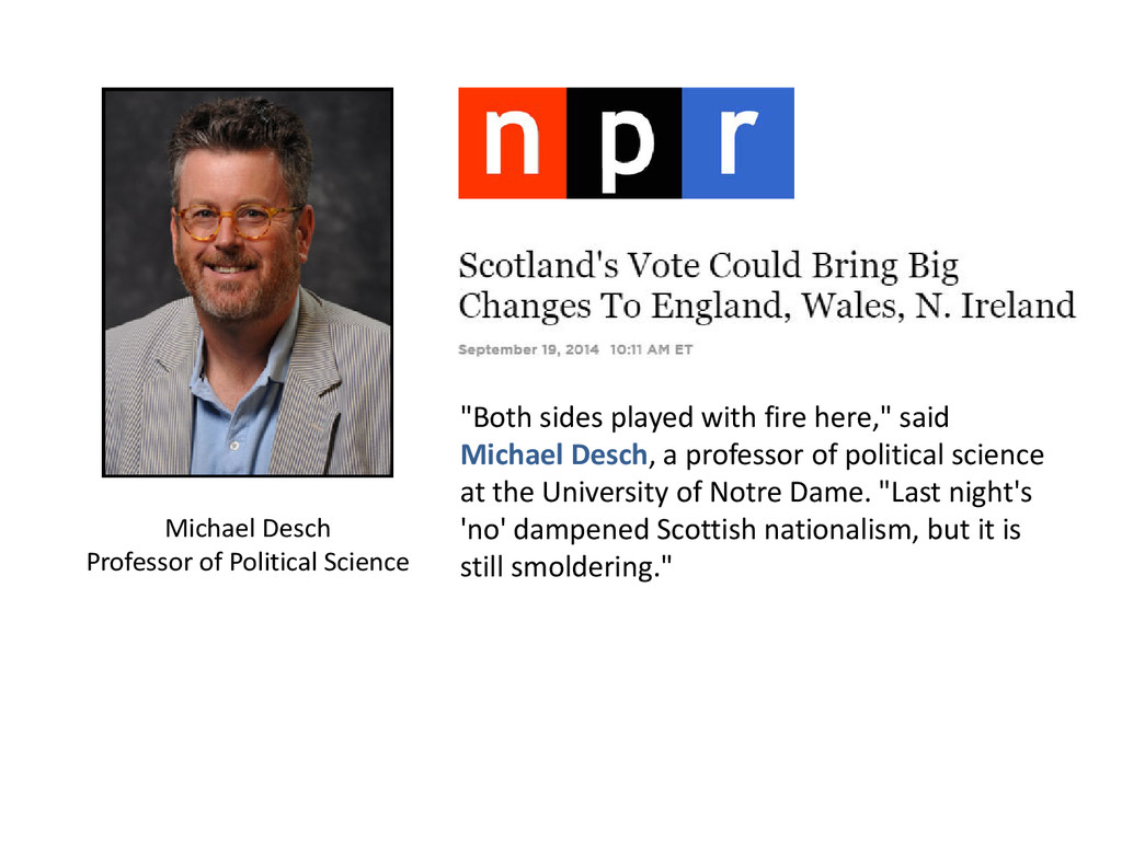 """""""Both sides played with fire here,"""" said Michae..."""