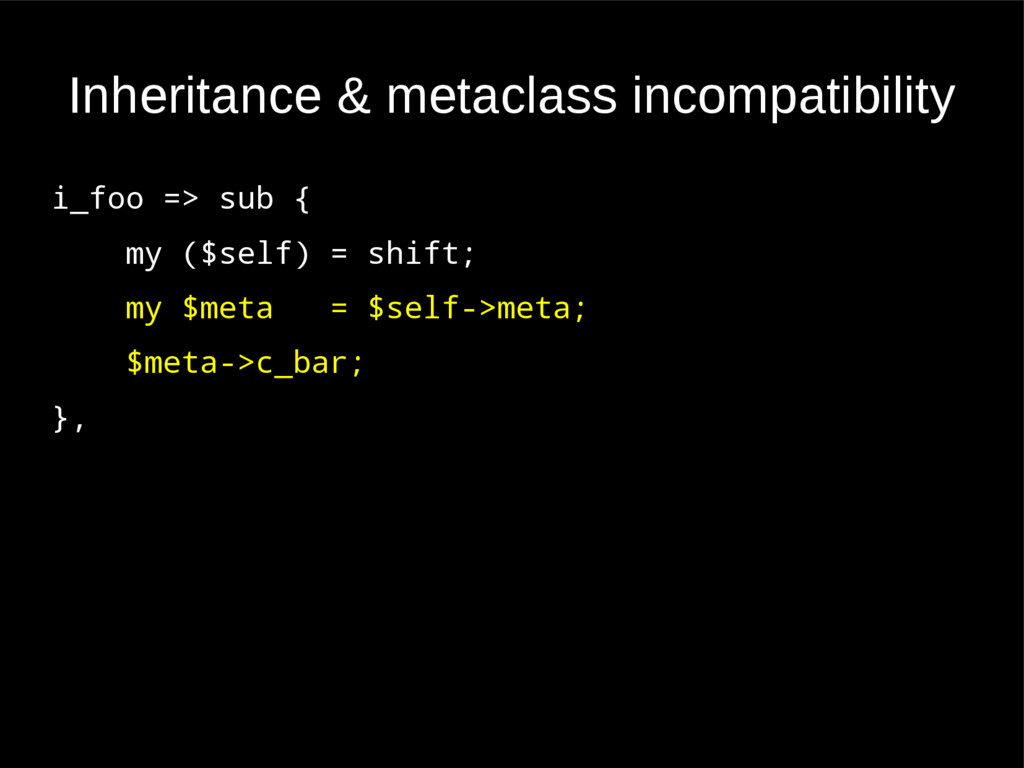Inheritance & metaclass incompatibility i_foo =...