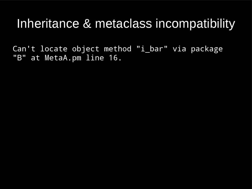 Inheritance & metaclass incompatibility Can't l...
