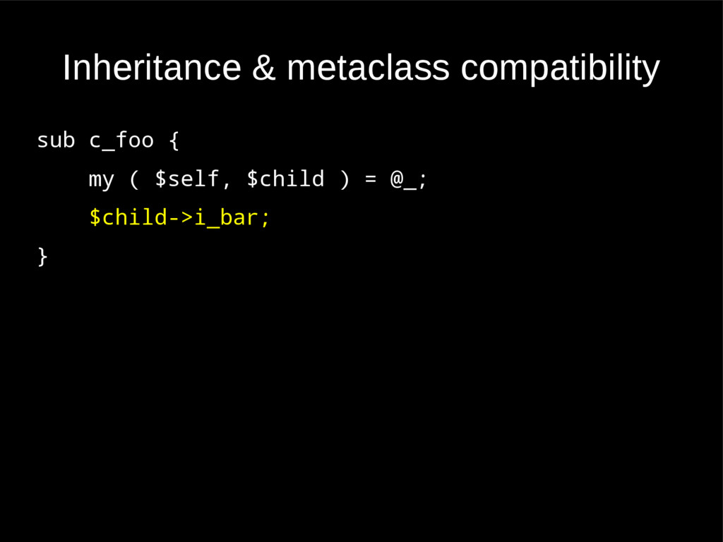 Inheritance & metaclass compatibility sub c_foo...