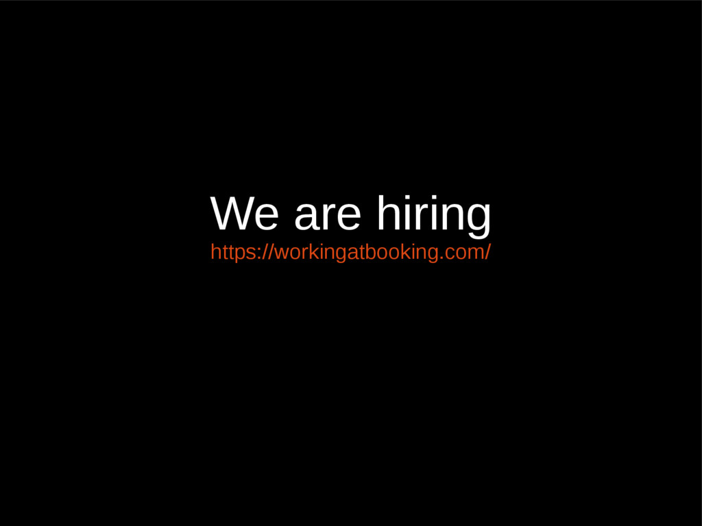We are hiring https://workingatbooking.com/