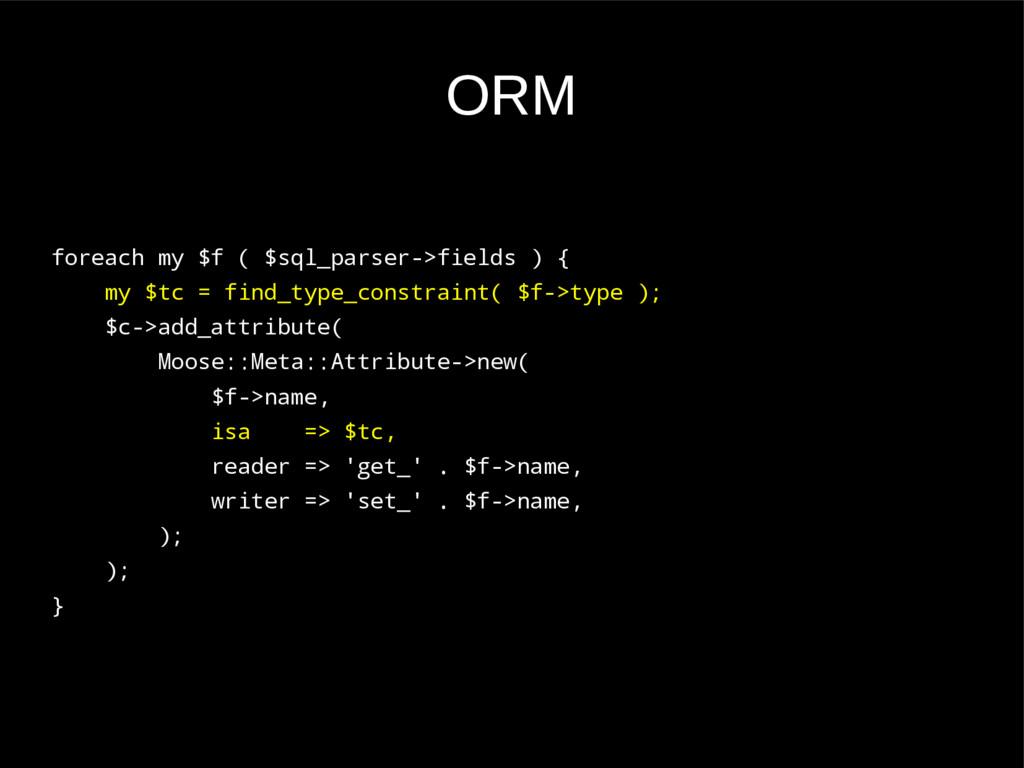 ORM foreach my $f ( $sql_parser->fields ) { my ...