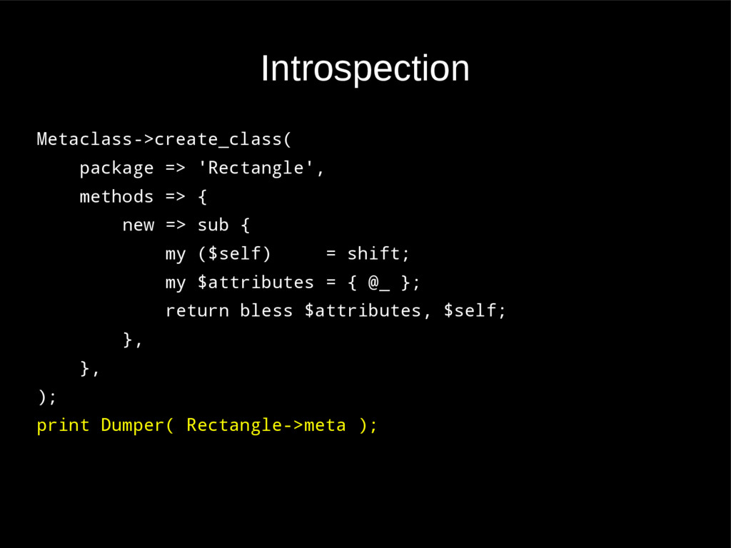 Introspection Metaclass->create_class( package ...