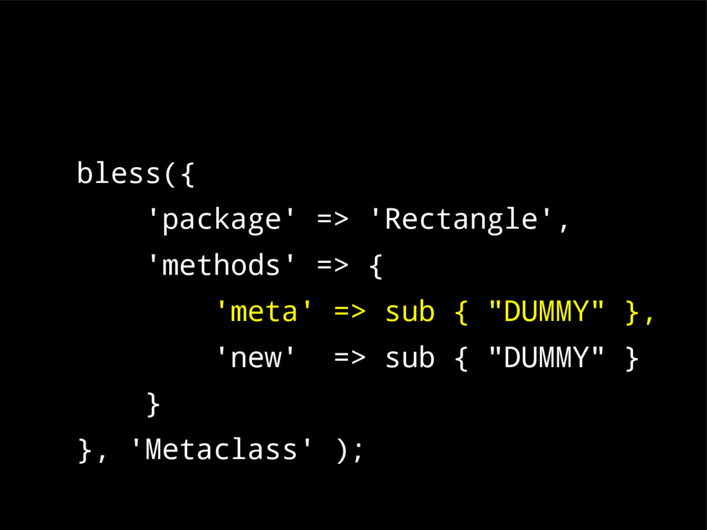 bless({ 'package' => 'Rectangle', 'methods' => ...