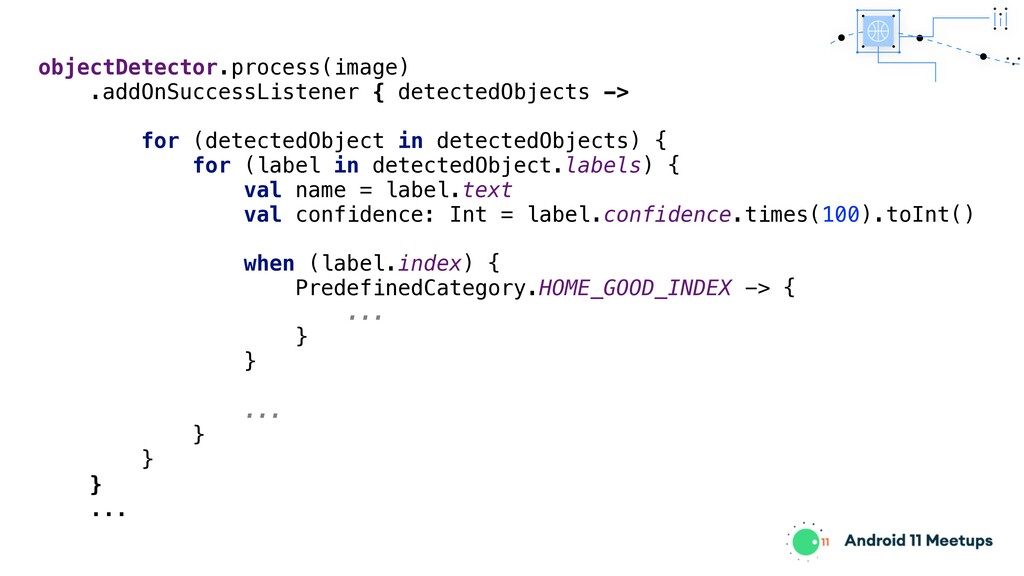 objectDetector.process(image) .addOnSuccessList...