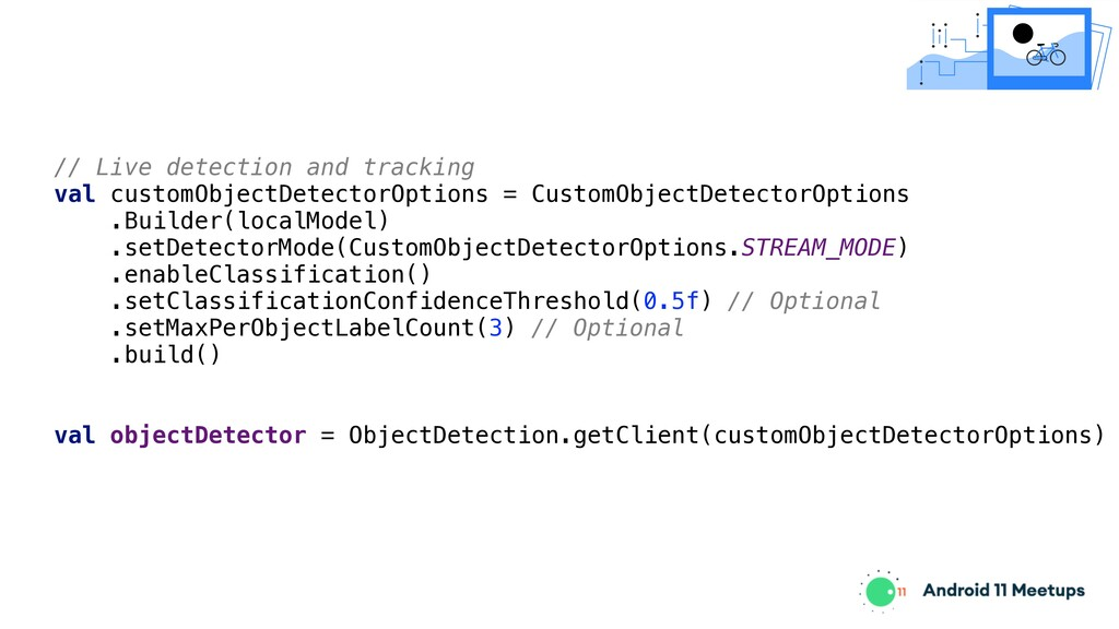 // Live detection and tracking val customObject...