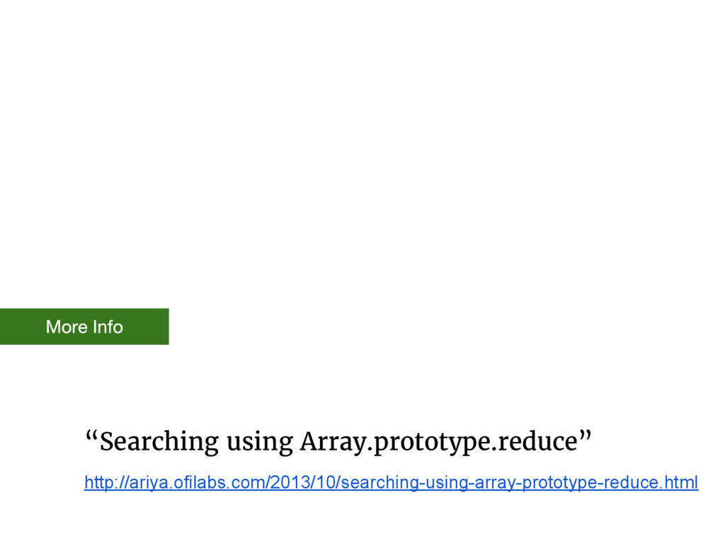 """""""Searching using Array.prototype.reduce"""" http:/..."""