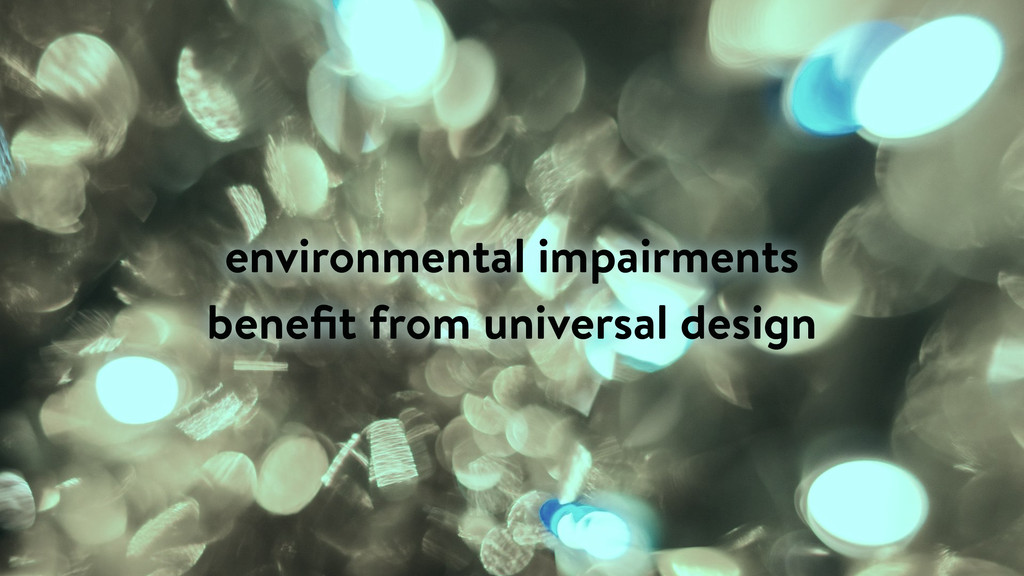 environmental impairments benefit from universal...