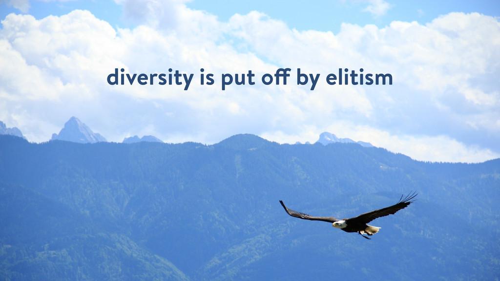 diversity is put off by elitism