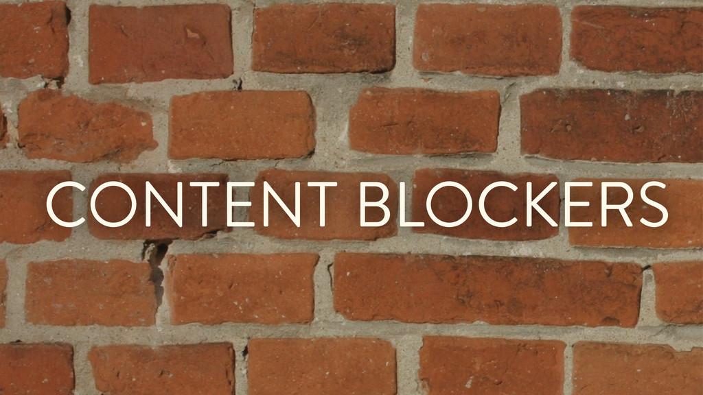 CONTENT BLOCKERS