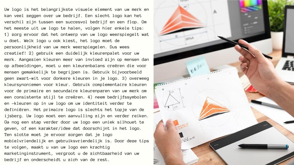 Uw logo is het belangrijkste visuele element va...