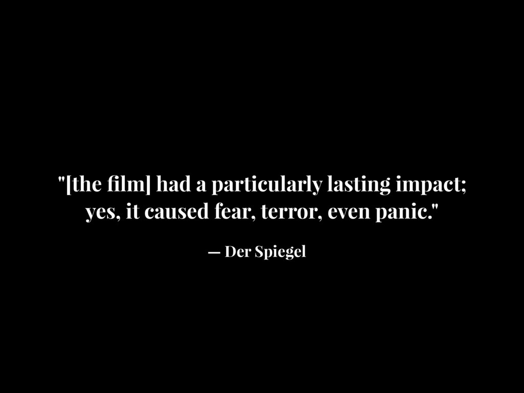 """""""[the film] had a particularly lasting impact; y..."""