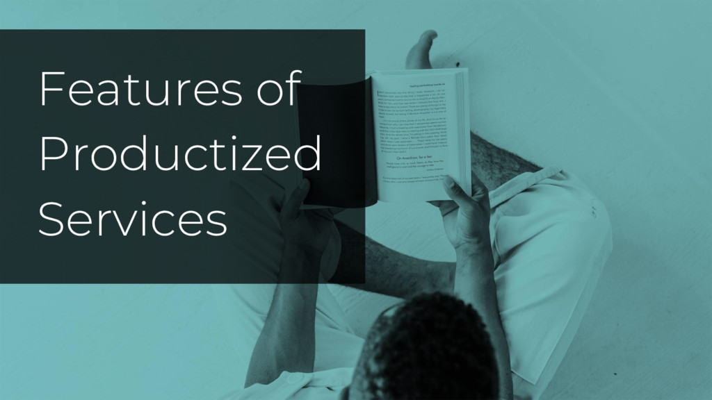 Features of Productized Services