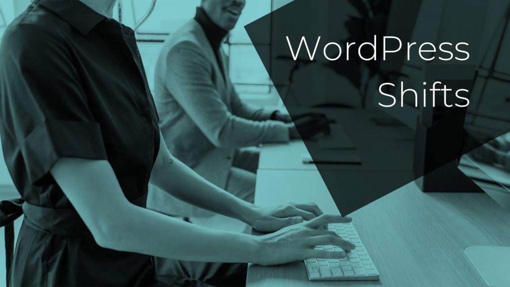 WordPress Shifts
