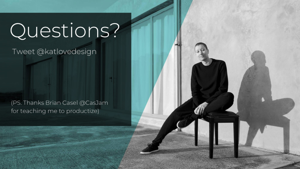 Questions? Tweet @katlovedesign (PS. Thanks Bri...