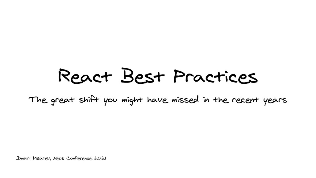 React Best Practices The great shift you might ...