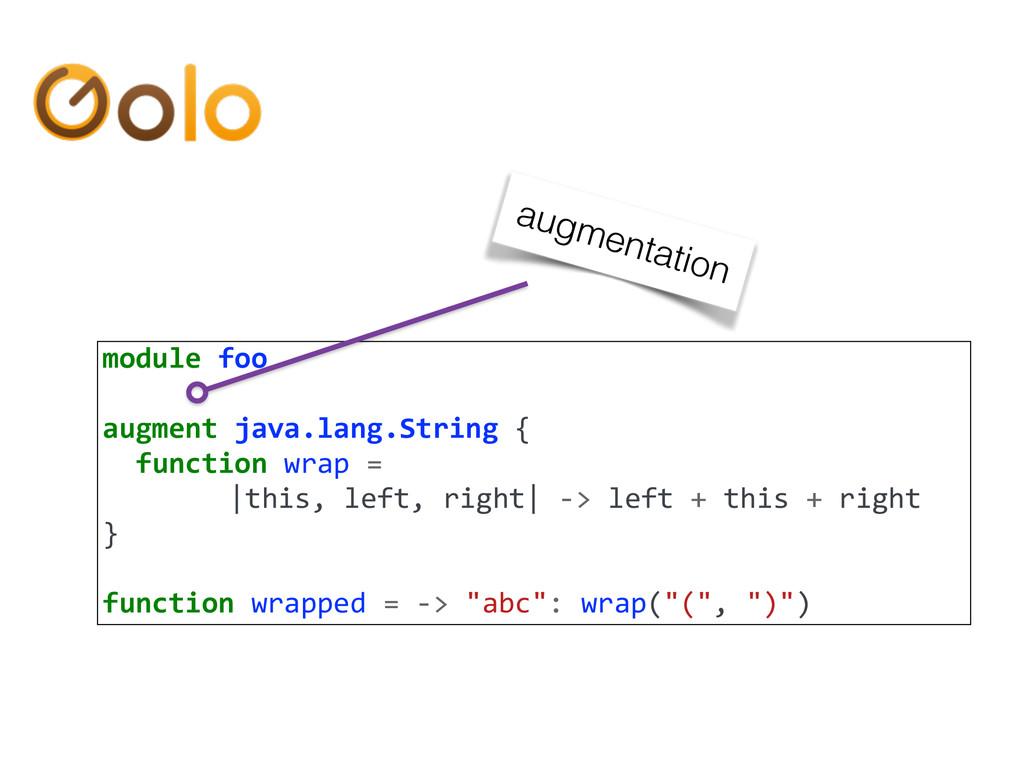 module foo  augment java.lang.String...