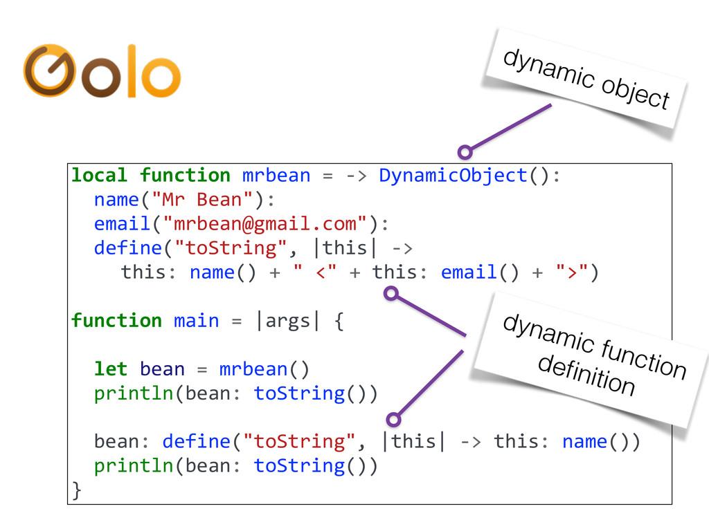local function mrbean = -‐> Dyn...