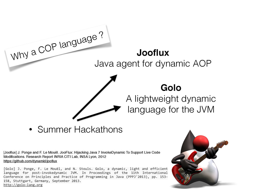 • Summer Hackathons Why a COP language ? Jooflux...