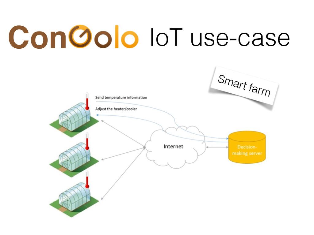 IoT use-case Con Smart farm