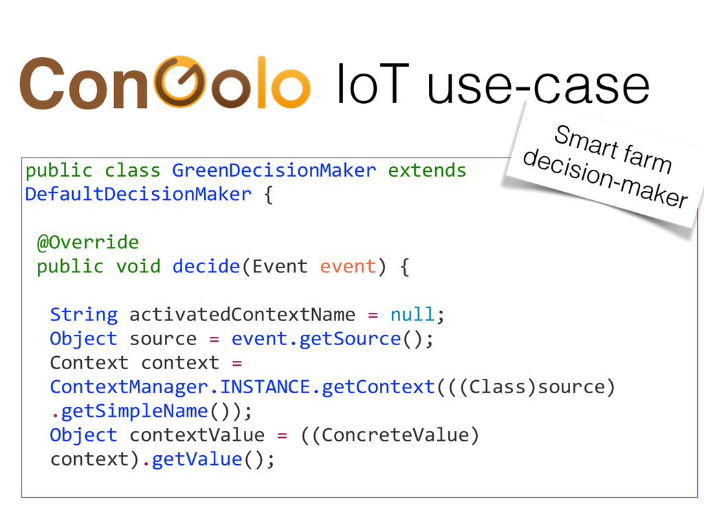 IoT use-case Con public class GreenDecisi...