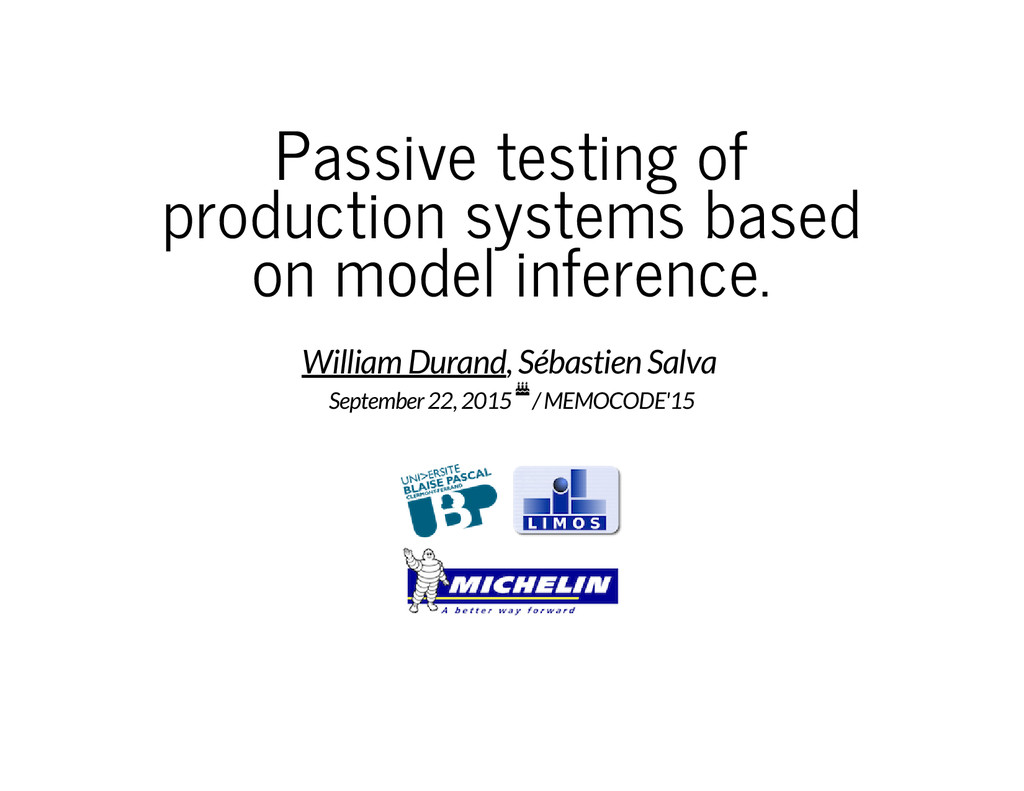 Passive testing of production systems based on ...