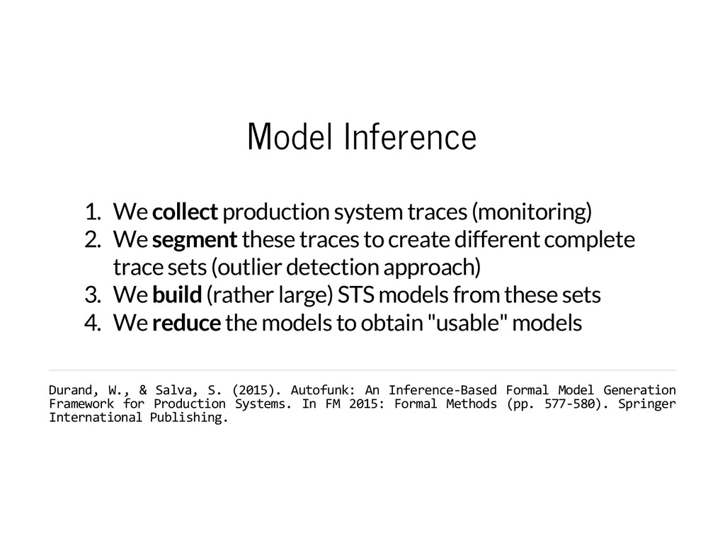 Model Inference 1. We collect production system...