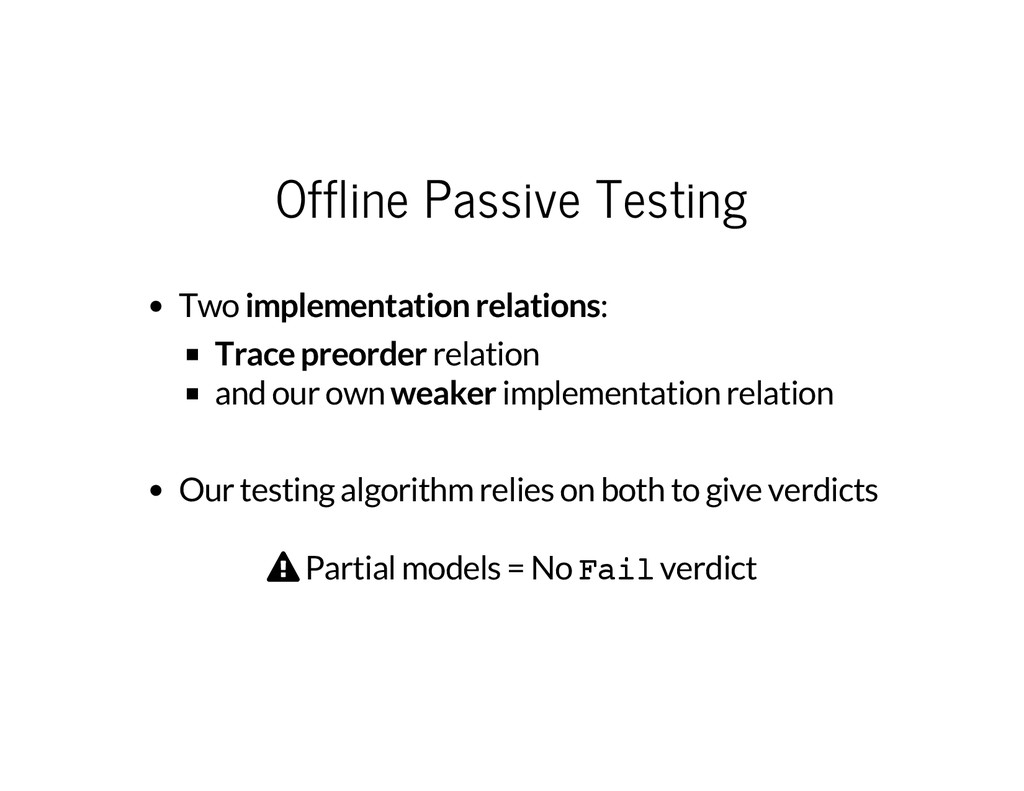 Offline Passive Testing Two implementation rela...