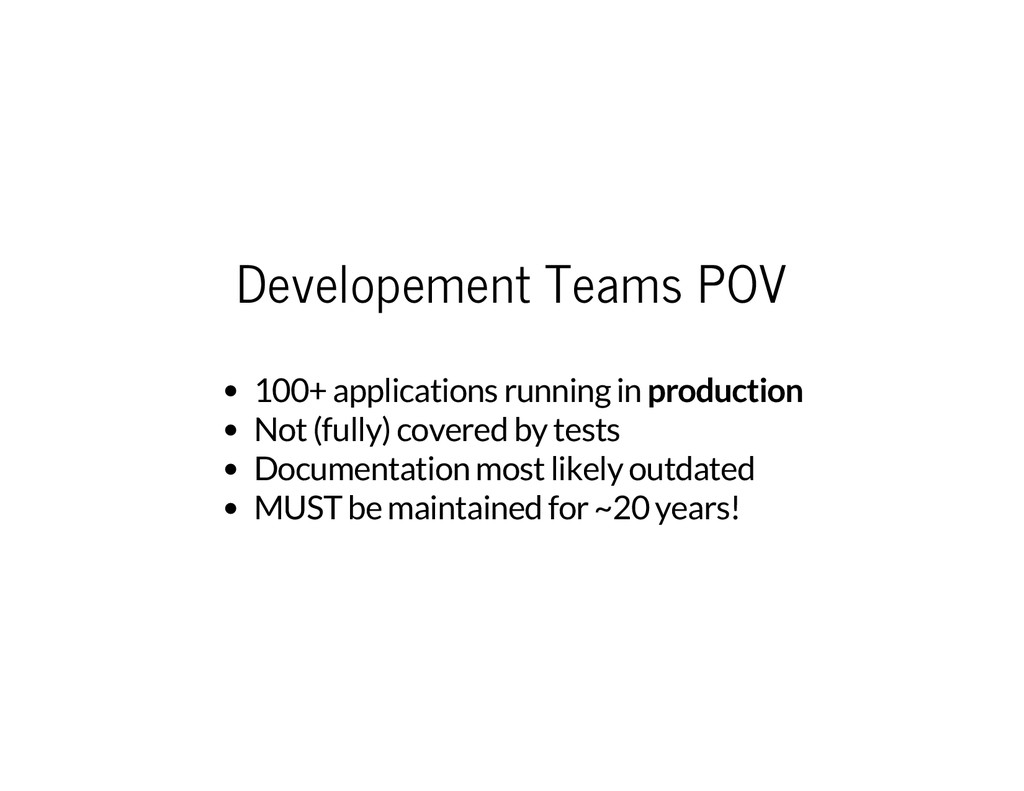 Developement Teams POV 100+ applications runnin...