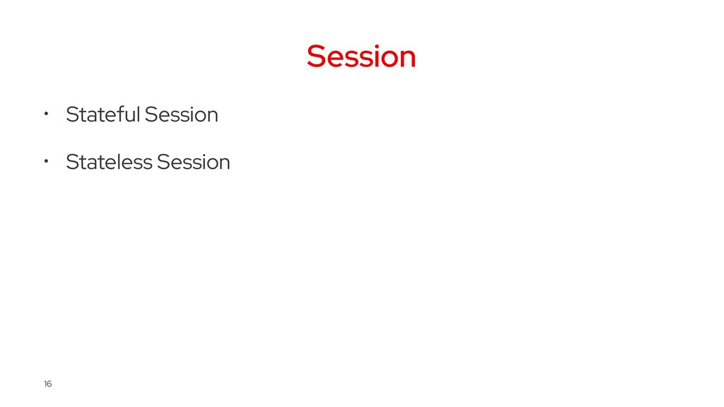 Session • Stateful Session • Stateless Session ...