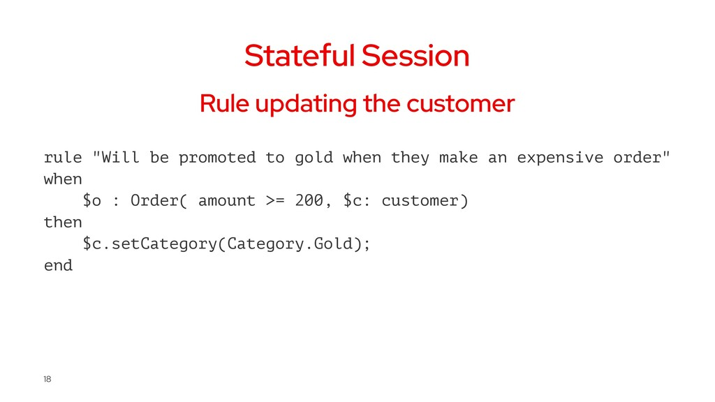 Stateful Session Rule updating the customer rul...