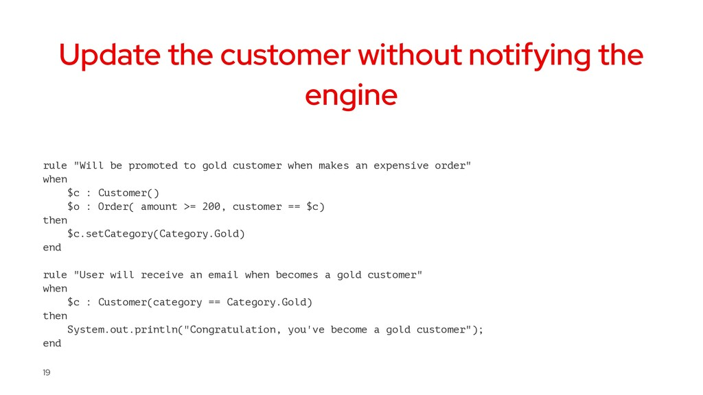 Update the customer without notifying the engin...