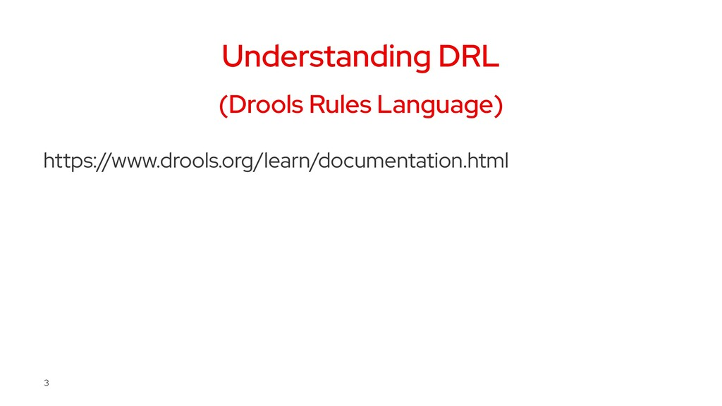 Understanding DRL (Drools Rules Language) https...