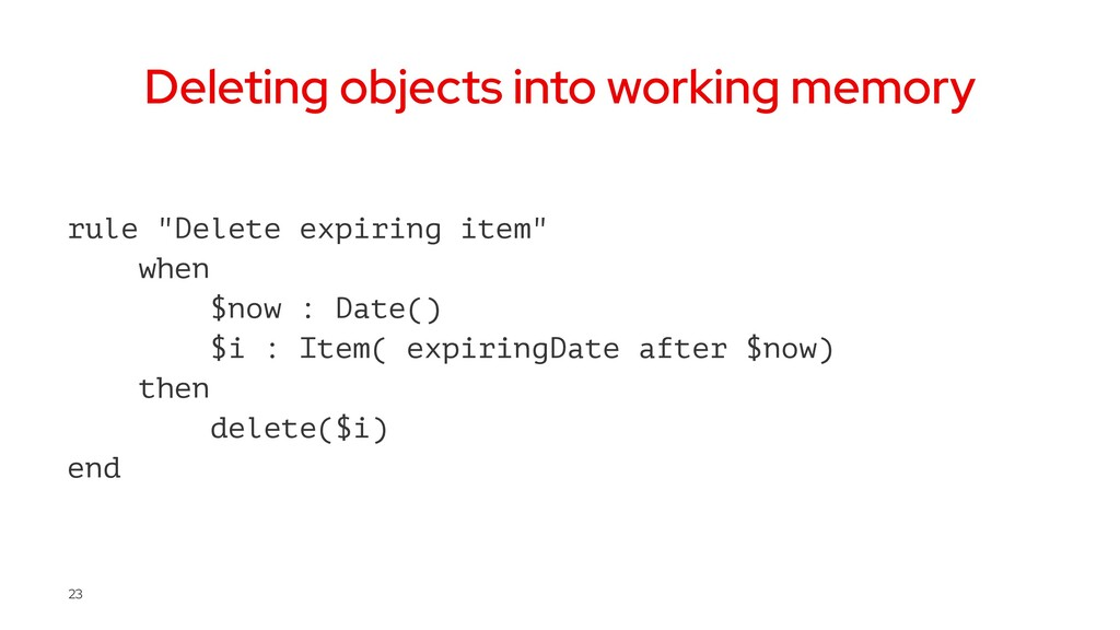 """Deleting objects into working memory rule """"Dele..."""