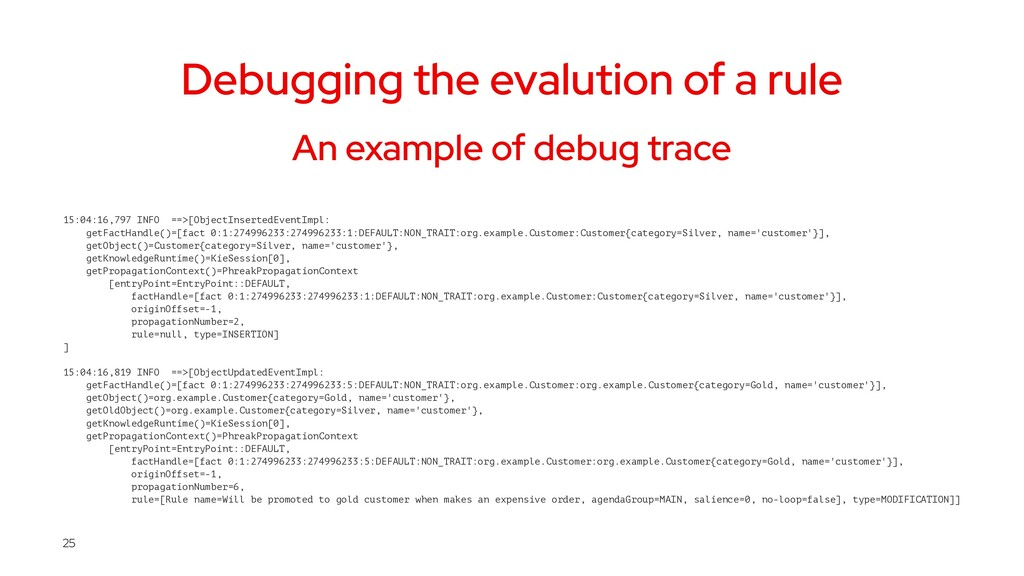Debugging the evalution of a rule An example of...