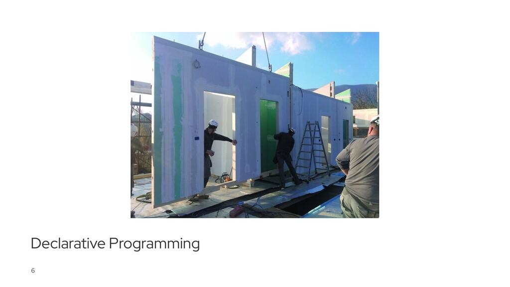Declarative Programming 6